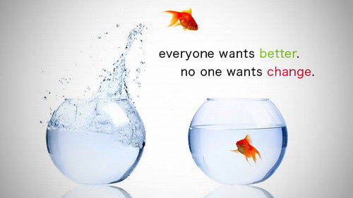 &quot;Everyone Wants Better. No One Wants Change&quot;