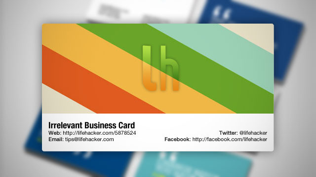 Is the business card irrelevant lifehacker australia for Lifehacker business cards